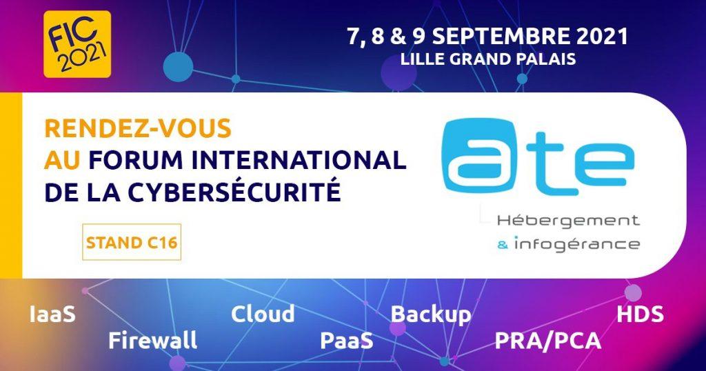 ATE partenaire Forum International de la Cybersécurité FIC 2021